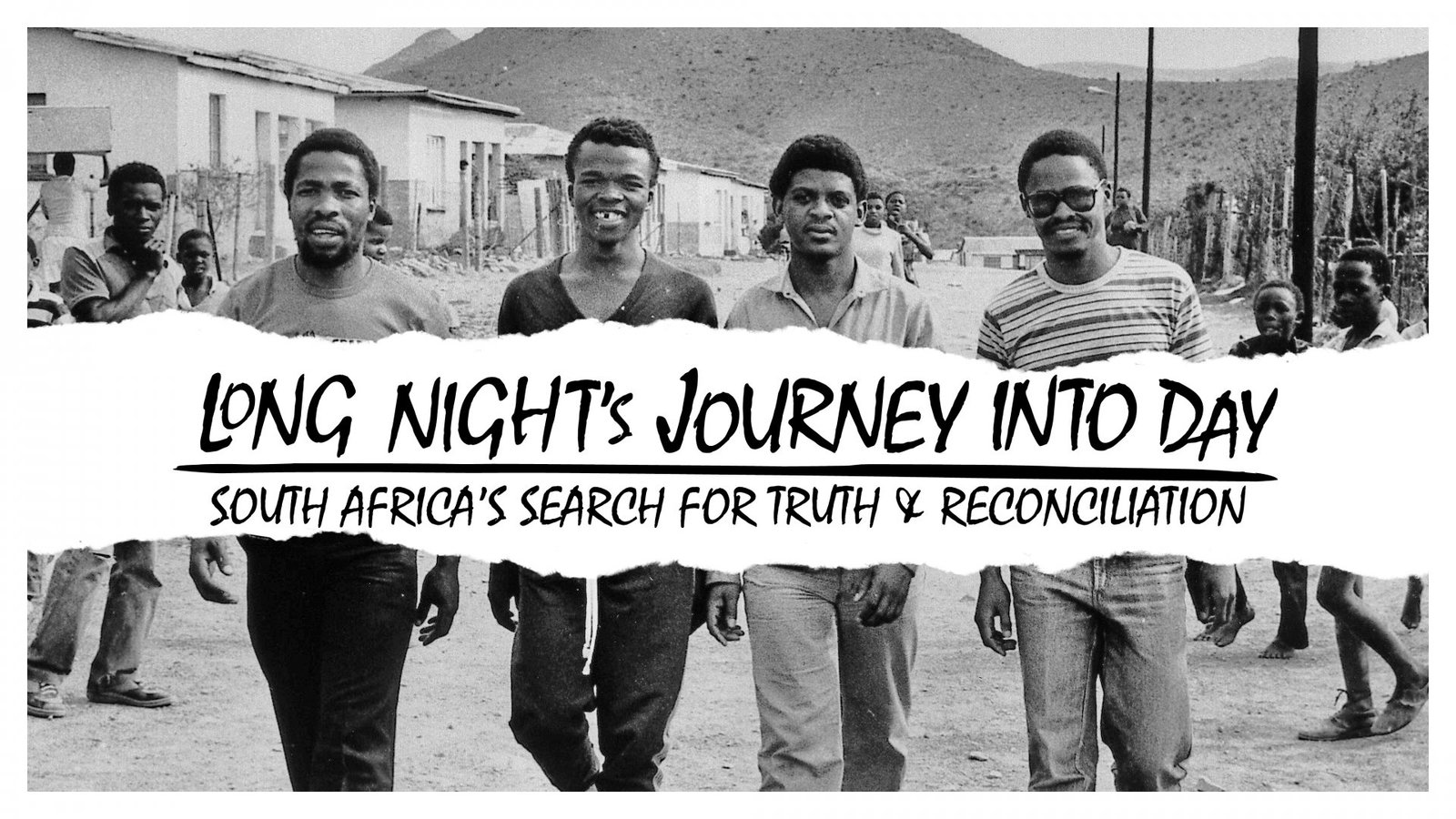 Frances Reid's documentary about South Africa's Truth and Reconciliation Commission,Long Night's Journey Into Day